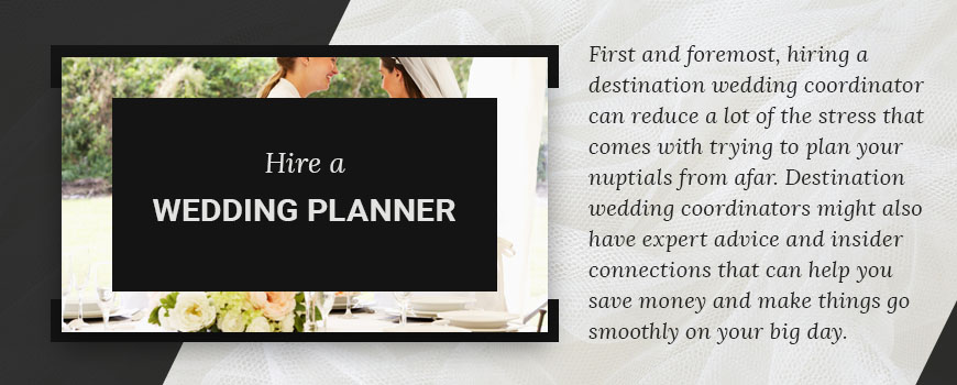 hire a destination wedding planner