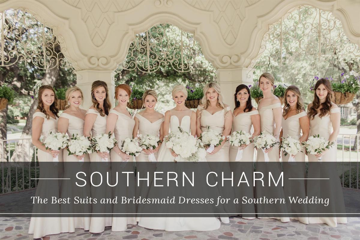 Southern Charm The Best Suits And Bridesmaid Dresses For A