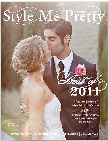 Style Me Pretty Bridal Inspirations: Best of 2011