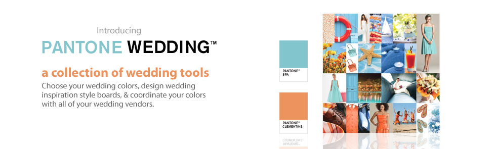 Pantone Weddings - A collection of wedding tools
