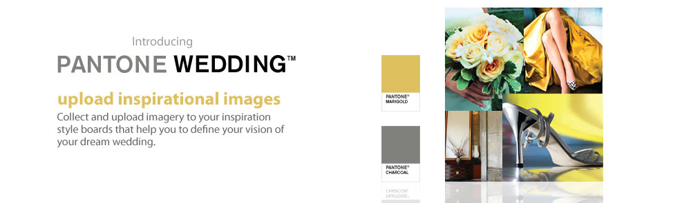Pantone Weddings - Upload inspirational images