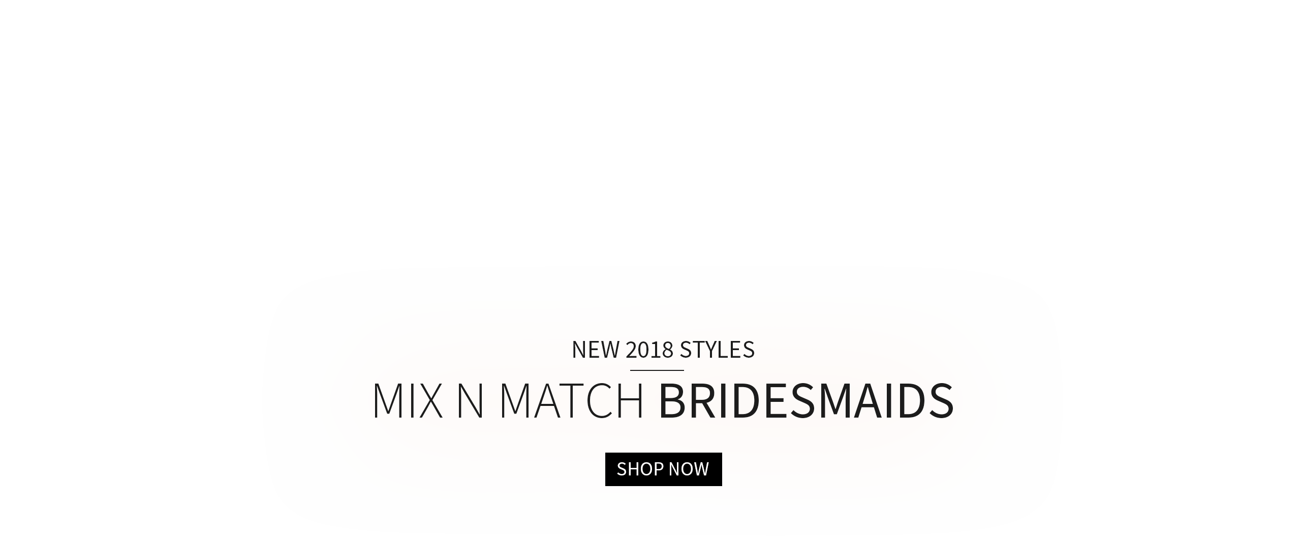 2018 Mix n Match Bridesmaid Dresses