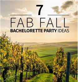 7 ideas for a fabulous fall bachelorette party